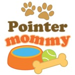 Pointer Mom T-shirts and Gifts