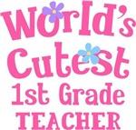 Worlds Cutest 1st Grade Teacher Tshirts