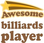 Awesome Billiards Player T-shirts