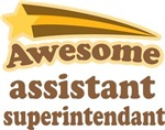 Awesome Assistant Superintendant T-shirts