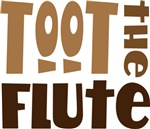 Toot The Flute T-shirts and Gifts