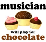 Funny Musician Will Play For Chocolate T-shirts