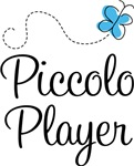Piccolo Player T-shirts