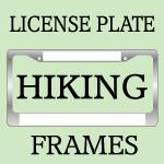 Hiking And Backpacking License Plate Frames
