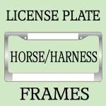 Harness Racing / Horseback Riding License Frames