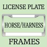 Harness Racing / Horseback Riding License Frames
