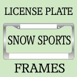 SNOW SPORTS LICENSE PLATE FRAMES