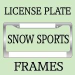 SNOW SPORTS LICENSE PLATE FRAMES