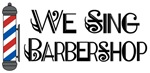We Sing Barbershop T-shirts