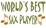 World's Best Sax Player T-shirts