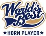 World's Best Horn Player T-shirts