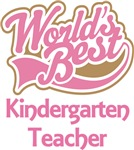 Worlds Best Kindergarten Teacher Gifts and T-shirt