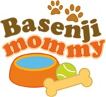 Basenji Mommy Pet Mom Gifts and T-shirts