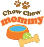 Chow Chow Mommy Pet Mom Gifts and T-shirts