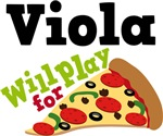 Viola Will Play For Pizza T shirts