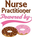 Nurse Practitioner Powered By Donuts Gift T-shirts