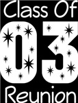 Class Of 2003 Reunion Tee Shirts
