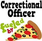CORRECTIONAL OFFICER Fueled By Pizza T-shirts