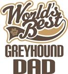 Greyhound Dad (Worlds Best) T-shirts