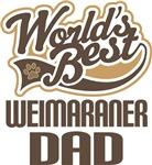 Weimaraner Dad (Worlds Best) T-shirts