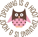 ZIPLINING IS A HOOT OWL TEES AND GIFTS