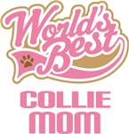 Collie Dog Mom T-shirts and Gifts