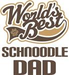 Schnoodle Dad (Worlds Best) T-shir