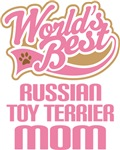 Russian Toy Terrier Mom T-shirts