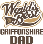 Griffonshire Dad (Worlds Best) T-shirts