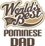 Pominese Dad (Worlds Best) T-shirts