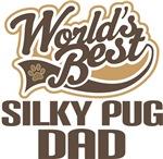 Silky Pug Dad (Worlds Best) T-shirts