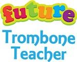 Future Trombone Teacher Kids Music T-shirts