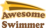 AWESOME SWIMMER T SHIRTS