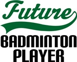 Future Badminton Player Kids T Shirts