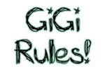 GiGi Rules!