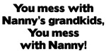 Don't Mess with Nanny's Grandkids!