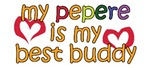 Pepere is My Best Buddy