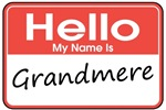 Hello, My name is Grandmere