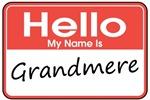 Hello, My name is Grandmere