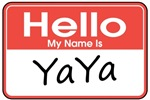 Hello, My name is YaYa