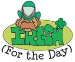 Irish (For the Day)