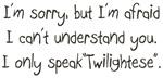 I Speak Twilightese