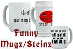 Funny Mugz/Steinz