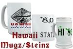 Hawaiian Mugz/Steinz