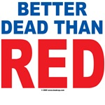 Back - Better Dead than Red