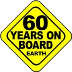 60 years on board Earth! 60th Birthday.