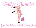 Badge Bunnies Love Guns