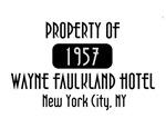 Property of the Wayne Faulkland Hotel