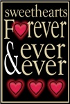 Sweethearts Forever Love Valentine T-shirts & Gift