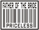 Father of the Bride Priceless Label T-shirts Gifts